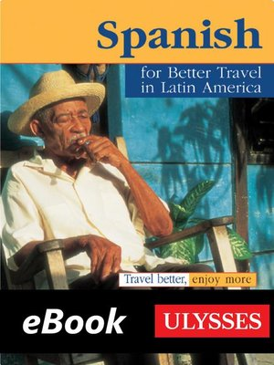cover image of Spanish for Better Travel in Latin America
