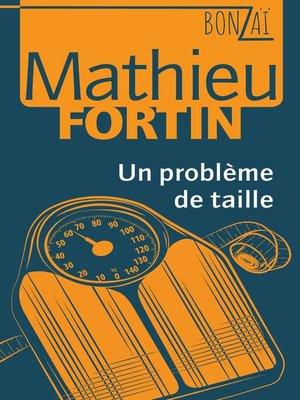 cover image of Un problème de taille