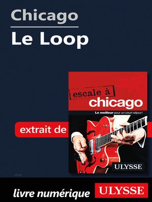 cover image of Chicago--Le Loop