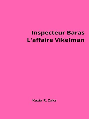 cover image of Inspecteur Baras, l'affaire Vikelman