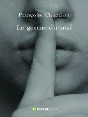 cover image of Le germe du mal