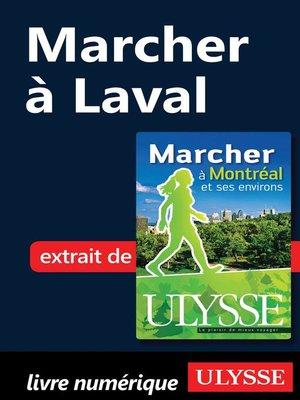 cover image of Marcher à Laval