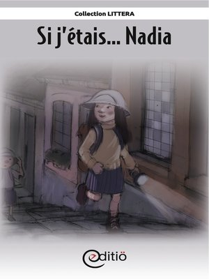 cover image of Si j'étais... Nadia