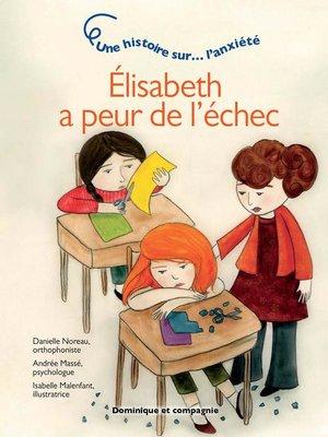 cover image of Élisabeth a peur de l'échec