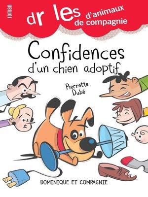 cover image of Confidences d'un chien adoptif