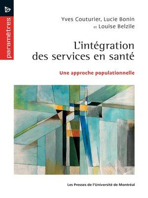 cover image of L'intégration des services en santé