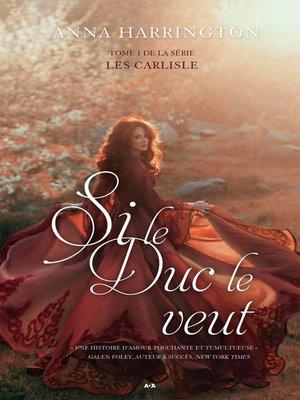 cover image of Si le duc le veut