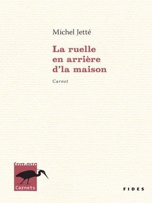 cover image of La ruelle en arrière d'la maison