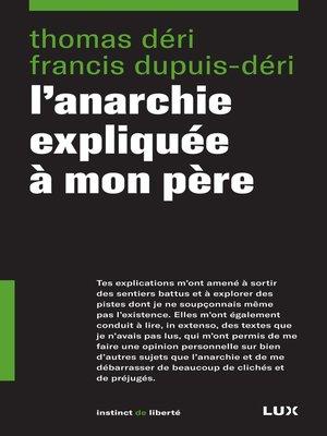 cover image of L'anarchie expliquée à mon père