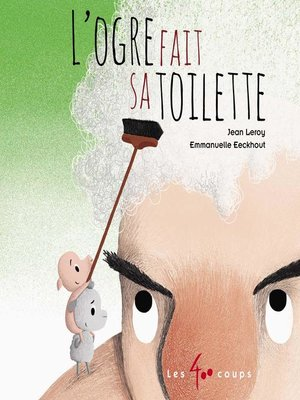 cover image of Ogre fait sa toilette (L')