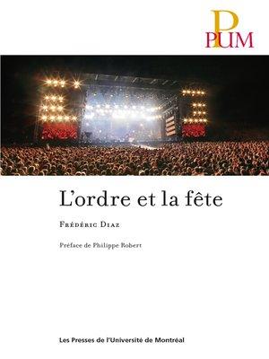 cover image of L'ordre et la fête