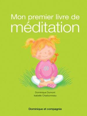 cover image of Mon premier livre de méditation