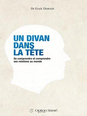 cover image of Un Divan dans la Tête