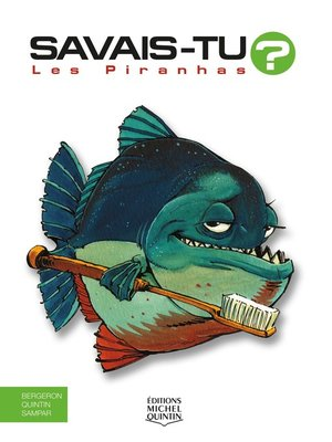 cover image of Savais-tu?--En couleurs 8--Les Piranhas