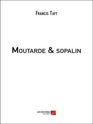 cover image of Moutarde & sopalin
