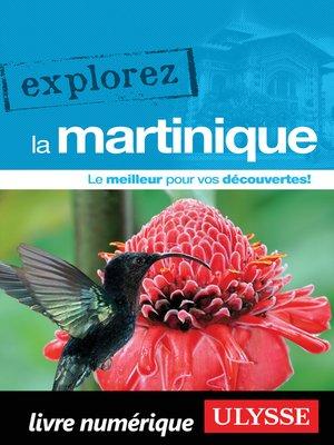 cover image of Explorez la Martinique