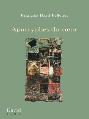 cover image of Apocryphes du cœur