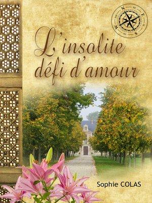 cover image of L'insolite défi d'amour