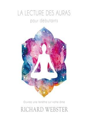 cover image of La lecture des auras pour débutants