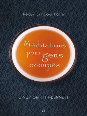 cover image of Méditations pour gens occupés