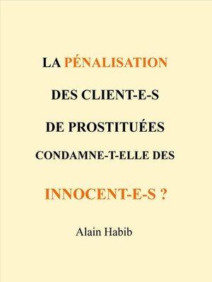 cover image of La pénalisation des clients condamne-t-elle des innocents ?