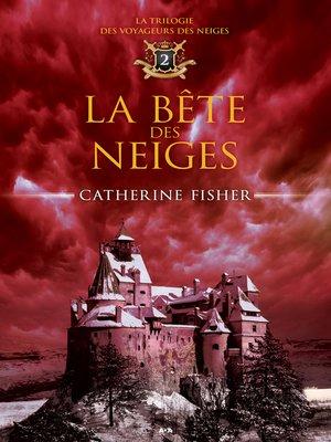 cover image of La bête des neiges