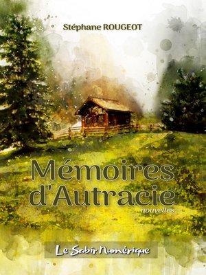 cover image of Mémoires d'Autracie