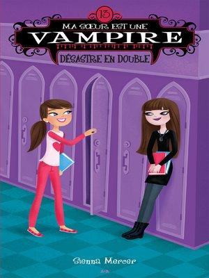 cover image of Ma soeur est une vampire