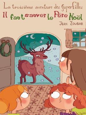 cover image of Il faut sauver le Père Noël