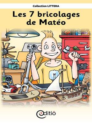 cover image of Les 7 bricolages de Matéo