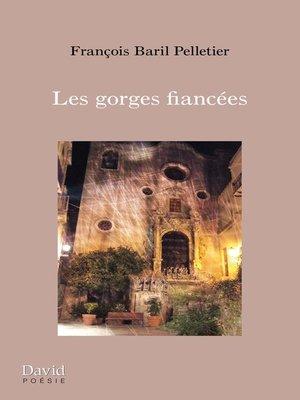 cover image of Les gorges fiancées