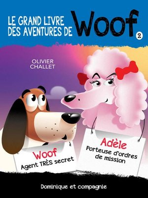 cover image of Le grand livre des aventures de Woof 2
