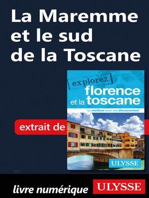 cover image of La Maremme et le sud de la Toscane