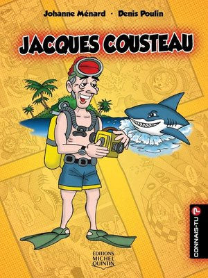cover image of Connais-tu?--En couleurs 12--Jacques Cousteau