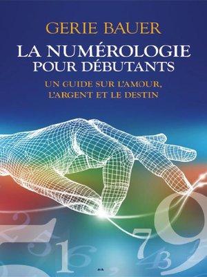 cover image of La numérologie pour débutants
