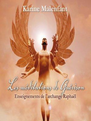cover image of Les méditations de Guérison