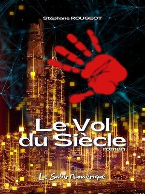 cover image of Le Vol du Siècle