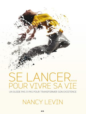 cover image of Se lancer... pour vivre sa vie