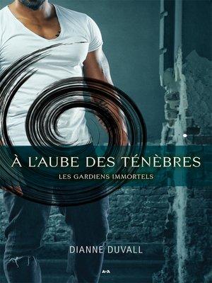 cover image of À l'aube des ténèbres