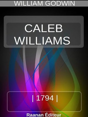 cover image of CALEB WILLIAMS, OU LES CHOSES COMME ELLES SONT