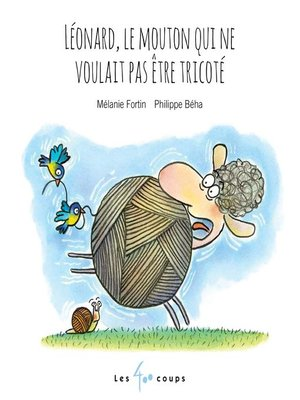 cover image of Léonard, le mouton qui ne voulait pas être tricoté