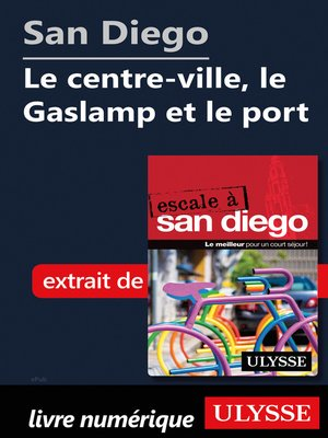 cover image of San Diego--Le centre-ville, le Gaslamp et le port