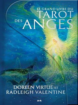 cover image of Le grand livre du Tarot des anges