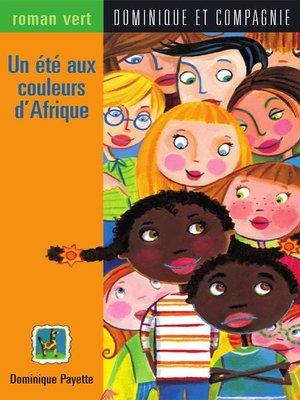 cover image of Un été aux couleurs d'Afrique