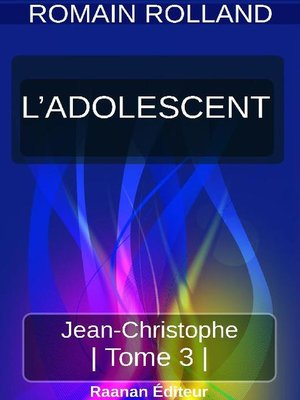 cover image of JEAN-CHRISTOPHE 3--L'ADOLESCENT