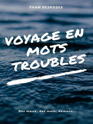 cover image of Voyage en mots troubles