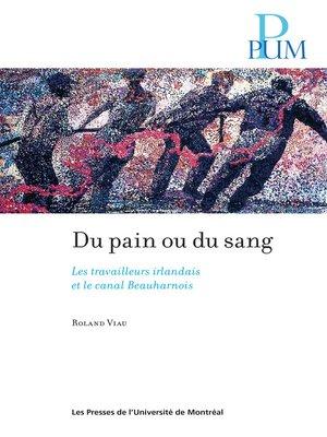 cover image of Du pain ou du sang