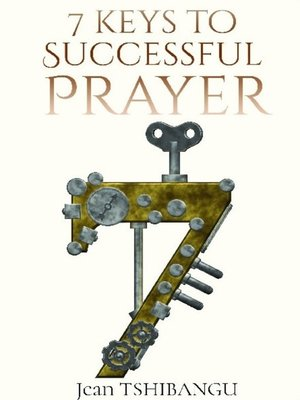 cover image of 7 KEYS TO SUCCESSFUL PRAYER