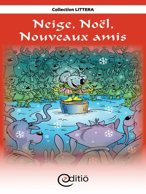 cover image of Neige, Noël, Nouveaux amis