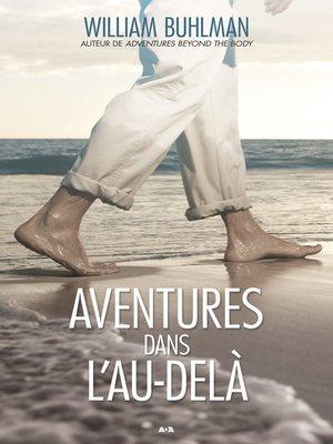 cover image of Aventures dans l'au-delà